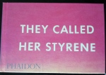 "Book of The Month: ""They Called Her Styrene"""